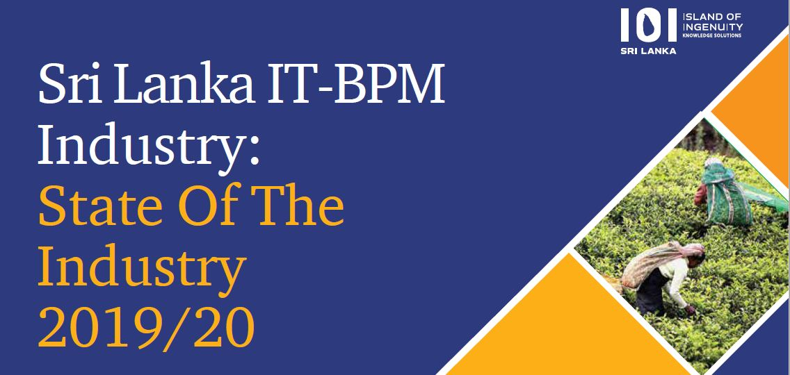 Sri Lanka IT-BPM Industry: State Of The Industry 2019/20