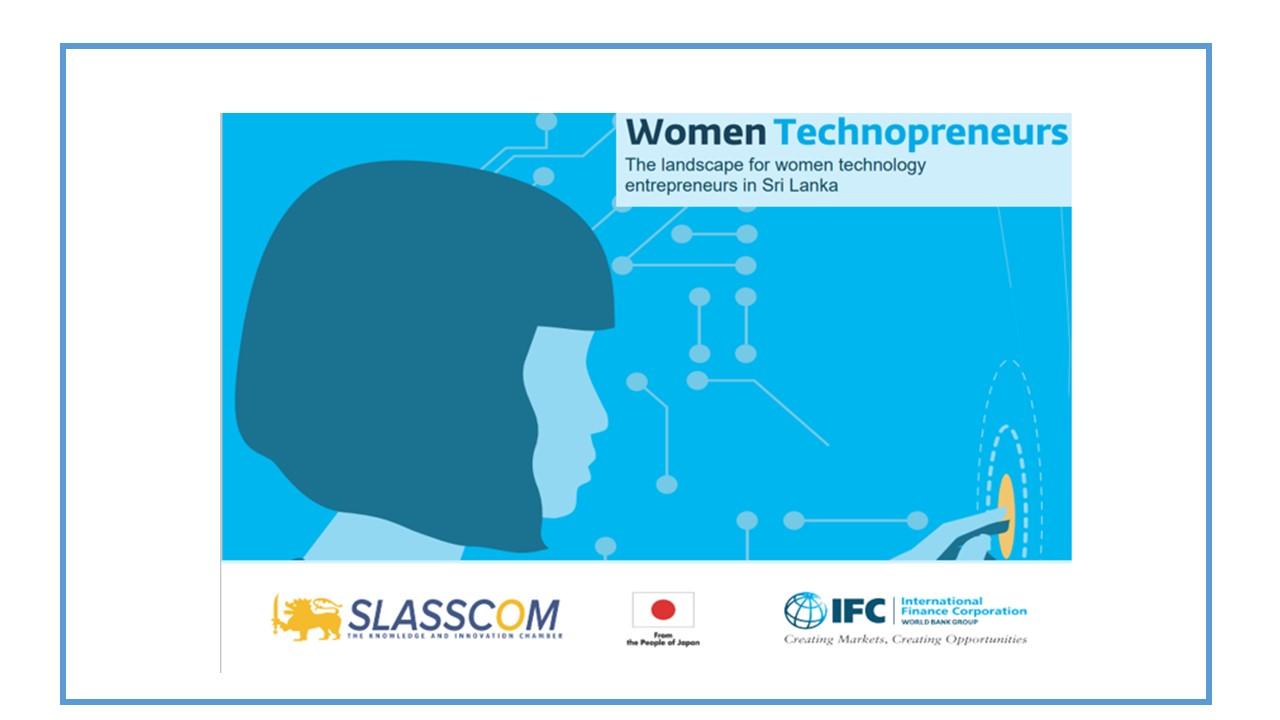 Women Technopreneurs: The Landscape for Women Technology Entrepreneurs in Sri Lanka